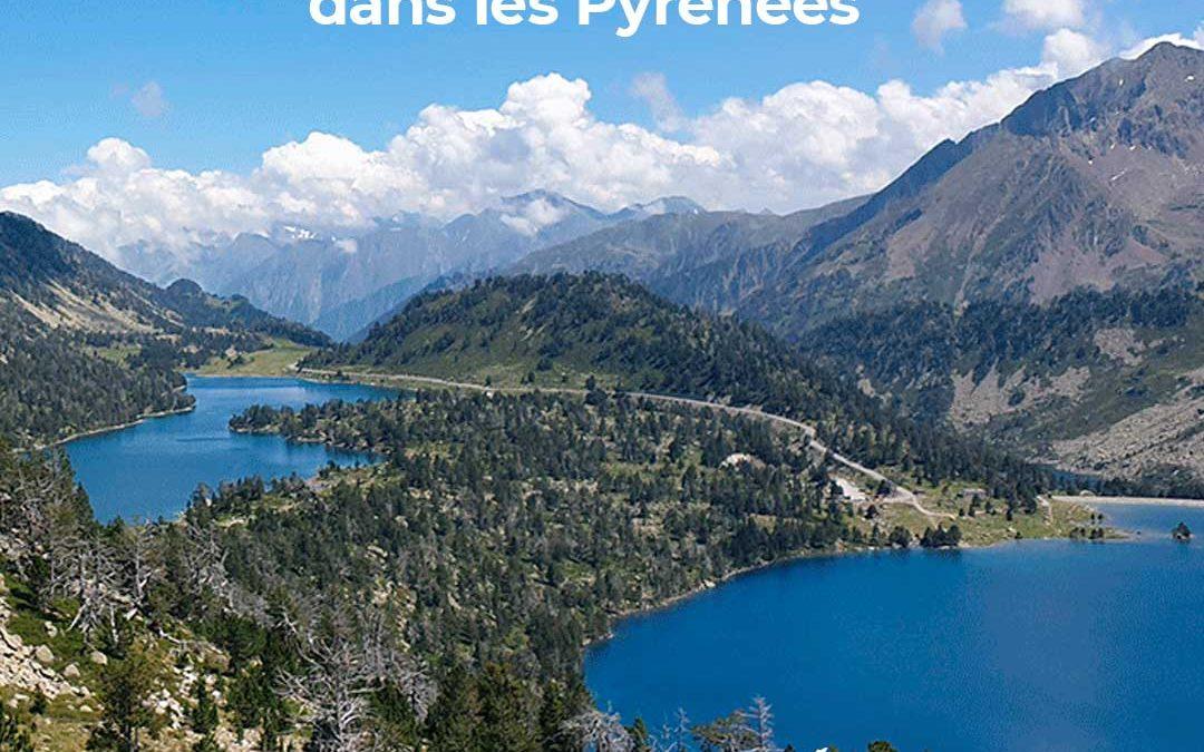 Une semaine randos et lacs dans les pyrénées