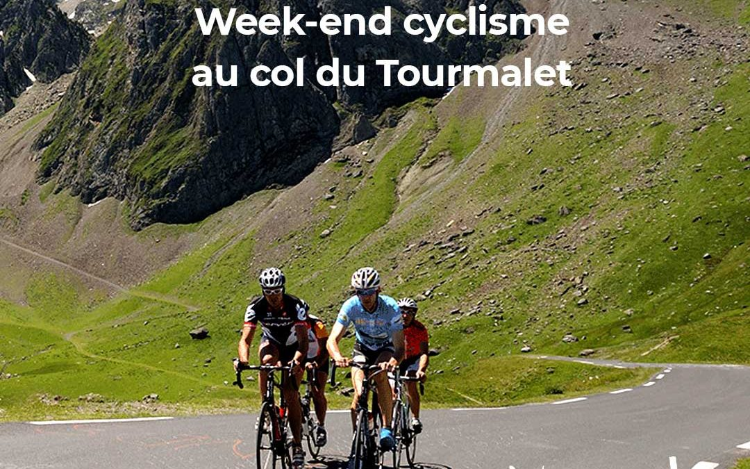 Week-end cyclisme au col du Tourmalet
